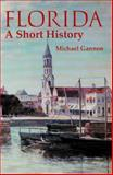 Florida, Michael Gannon, 0813026806
