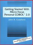Getting Started with Micro Focus Personal COBOL 2. 0, Crawford, John B., 0471306800