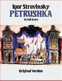 Petrushka in Full Score, Igor Stravinsky, 0486256804