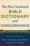New Combined Bible Dictionary and Concordance, New Combined Bible Dictionary and Concordance Staff and Baker Publishing Group Staff, 0801066808