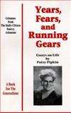 Years, Fears and Running Gears, Patsy Pipkin, 0966336801
