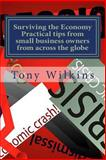 Surviving the Economy, Tony Wilkins, 1477486801