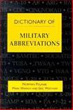 Dictionary of Military Abbreviations, Norman Polmar and Mark Warren, 1557506809