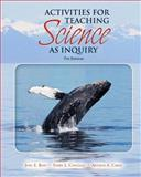Activities for Teaching Science as Inquiry, Contant, Terry L. and Carin, Arthur A., 0136156800