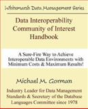 Data Interoperability Community of Interest Handbook, Gorman, Michael, 0978996801