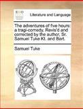 The Adventures of Five Hours, Samuel Tuke, 1170616801