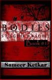 BODIES: Book #1: Staged Fright, Sameer Ketkar, 1500376809