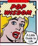 Pop Wisdom, Running Press Staff, 1561386804