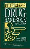 Physician's Drug Handbook, Springhouse Publishing Company Staff, 1582556806