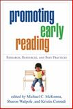 Promoting Early Reading : Research, Resources, and Best Practices, , 1606236806