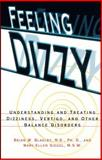 Feeling Dizzy, Brian W. Blakley and Mary-Ellen Siegel, 0028616804