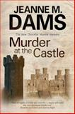 Murder at the Castle, Jeanne M. Dams, 0727896806