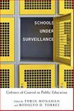 Schools under Surveillance : Cultures of Control in Public Education, , 081354680X