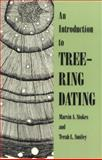 Introduction to Tree-Ring Dating, Stokes, Lisa Odham and Smiley, Terah L., 0816516804