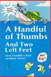 A Handful of Thumbs and Two Left Feet, Samuel Venable, 1482626802