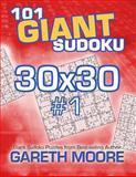 101 Giant Sudoku 30x30 #1, Gareth Moore, 1491086807