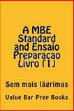 A MBE Standard and Ensaio Preparacao Livro (1), Value Bar Prep Books, 1500296805