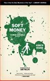 Soft Money, Ken Wishnia, 1604866802