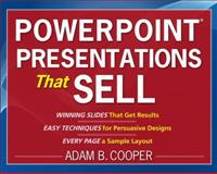 PowerPoint® Presentations That Sell, Cooper, Adam B., 0071626808