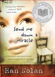 Send Me down a Miracle, Han Nolan, 0152046801
