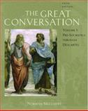 The Great Conversation : A Historical Introduction to Philosophy - Pre-Socratics Through Descartes, Melchert, Norman, 0195306805