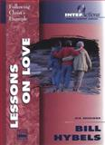 Lessons on Love, Bill Hybels, 0310206804