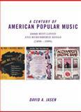 A Century of American Popular Music, David A. Jasen, 0415866804