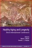 Healthy Aging and Longevity : Third International Conference, , 1573316806