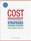 Cost Management : Strategies for Business Decisions, Hilton, Ronald and Maher, Michael, 0073526800