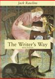 The Writer's Way, Rawlins, Jack, 0618426809