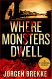 Where Monsters Dwell, Jørgen Brekke, 1250016800