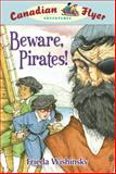 Beware, Pirates!, Frieda Wishinsky, 1897066805