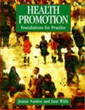 Health Promotion : Foundations for Practice, Naidoo, Jennie and Wills, Jane, 0702016802