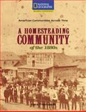 A Homesteading Community of the 1880's, National Geographic Learning National Geographic Learning and Gare Thompson, 0792286804