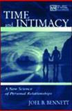 Time and Intimacy : A New Science of Personal Relationships, Bennett, Joel, 0805836802