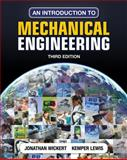 An Introduction to Mechanical Engineering, Wickert, Jonathan and Lewis, Kemper E., 1111576807