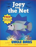 Joey and the Net, Uncle Amos, 149938680X