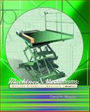 Machines and Mechanisms : Applied Kinematic Analysis, Myszka, David H., 0130306800