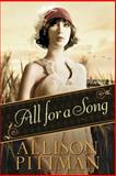 All for a Song, Allison Pittman, 1414366809