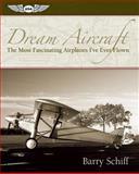 Dream Aircraft, Barry Schiff, 1560276800