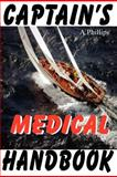 Captain's Medical Handbook, A. Phillips, 1921936800