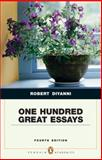 One Hundred Great Essays (Penguin Academics Series), DiYanni, Robert, 0205706800