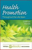 Health Promotion Throughout the Life Span - Text and E-Book Package, Edelman, Carole Lium and Mandle, Carol Lynn, 0323066801
