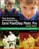 Photo Restoration and Retouching Using Corel PaintShop Photo Pro, Correll, Robert, 1435456807