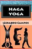 Haga Yoga, Gerardo Campos, 1468126806