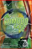 The Komodo Cafe, Michael Hodjera, 1475986807