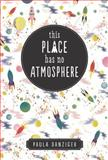 This Place Has No Atmosphere, Paula Danziger, 0142406805