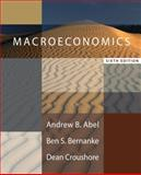 Macroeconomics plus MyEconLab in CourseCompass plus eBook Student Access Kit, Abel, Andrew B. and Bernanke, Ben S., 0321456807