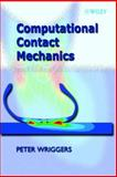 Computational Contact Mechanics, Wriggers, Peter, 0471496804