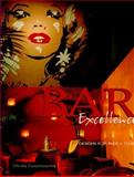 Bar Excellence : Designs for Pubs and Clubs, Casamassima, Christy, 0866366806